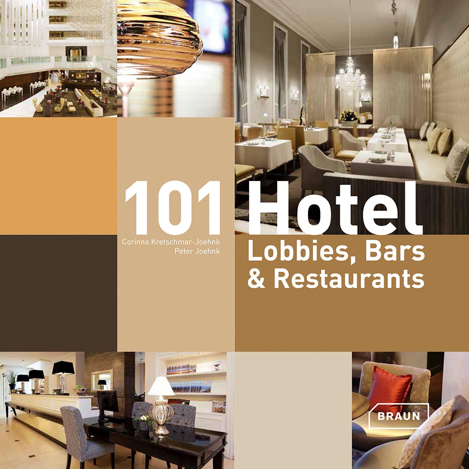 Buch 101 Hotel Lobbies, Bars & Restaurants von Corinna Kretschmar-Joehnk und Peter Joehnk von JOI-Design.