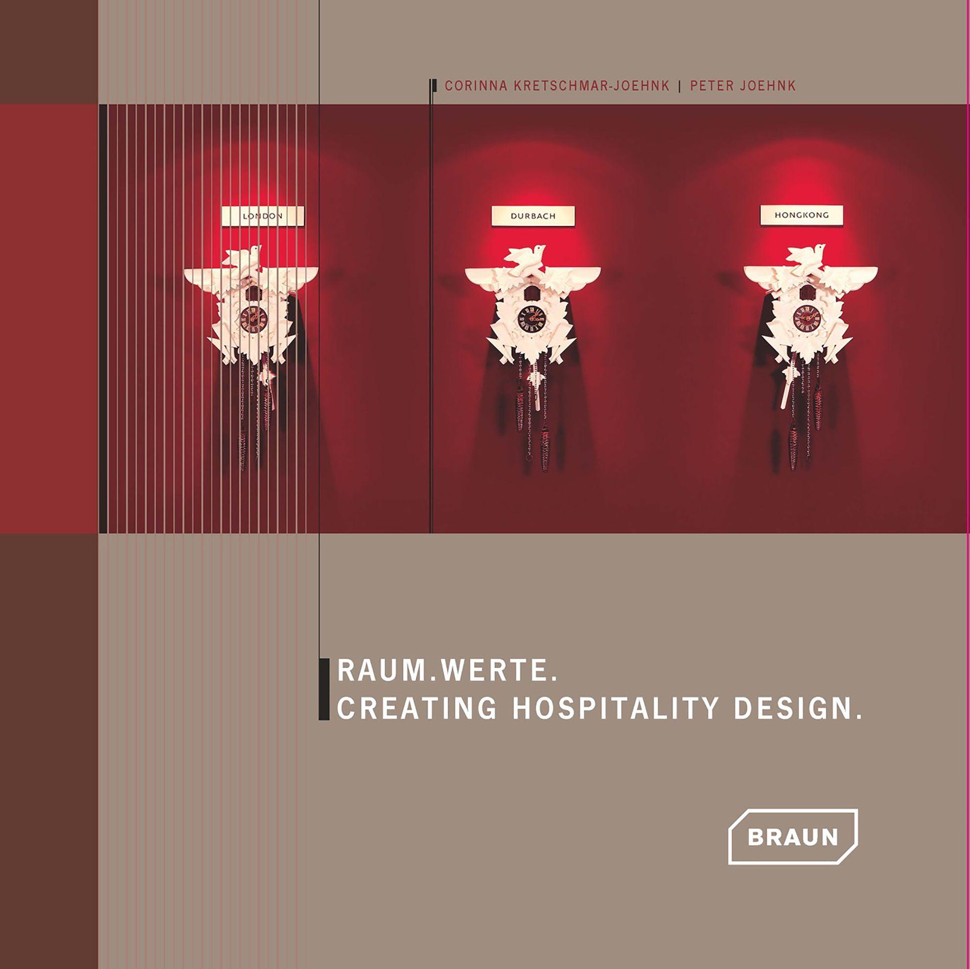 Buch Raum.Werte. Creating Hospitality Design. Von Corinna Kretschmar-Joehnk von JOI-Design