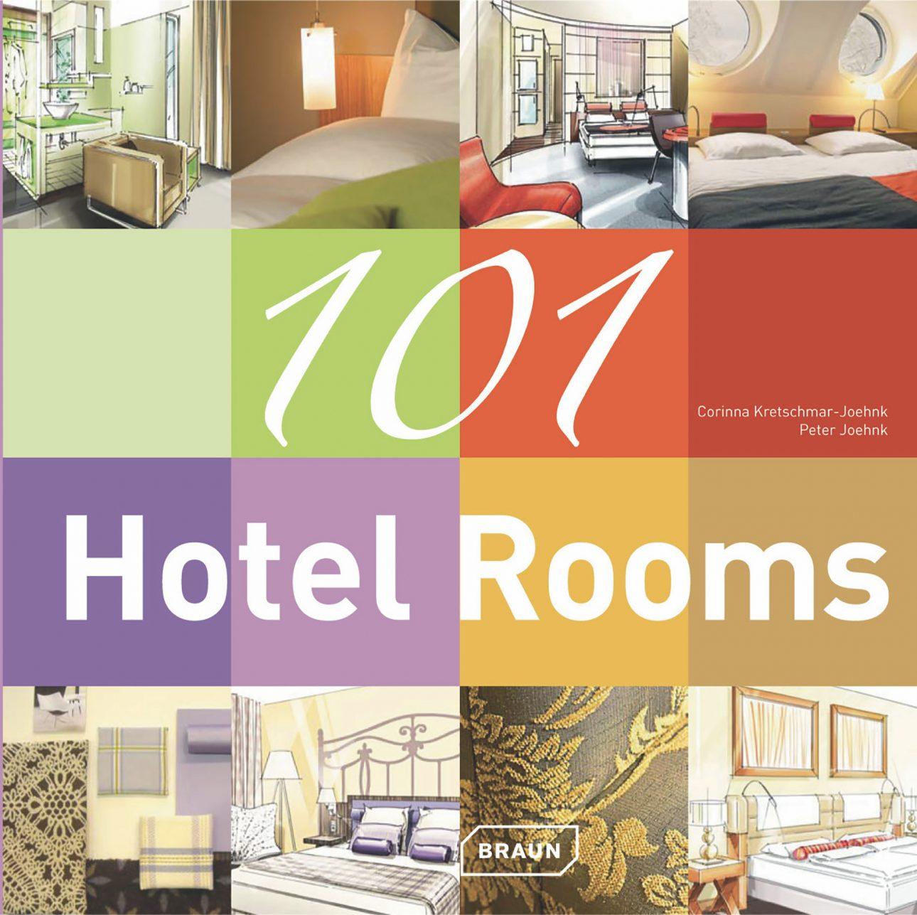 Buch 101 Hotel Rooms von Corinna Kretschmar-Joehnk und Peter Joehnk von JOI-Design